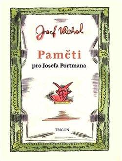 Obálka titulu Paměti pro Josefa Portmana