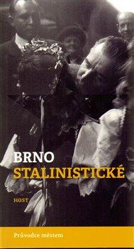 Obálka titulu Brno stalinistické