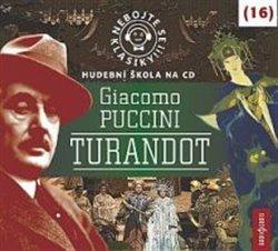 Obálka titulu Nebojte se klasiky! Giacomo Puccini: Turandot