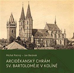 Arciděkanský chrám sv. Bartoloměje v Kolíně