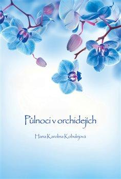 Obálka titulu Půlnoci v orchidejích