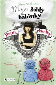 Deník rebelky – Moje šáhlý bábinky