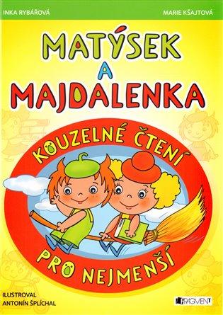 Matýsek a Majdalenka:kouzelné čtení pro nejmenší - Marie Kšajtová, | Replicamaglie.com