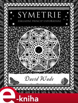 Obálka titulu Symetrie. Základní princip uspořádání