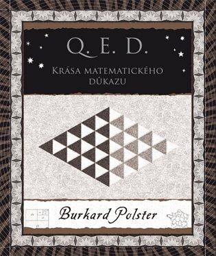 Q. E. D.:Krása matematického důkazu - Burkard Polster   Booksquad.ink