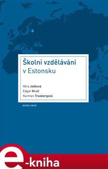 Obálka titulu Školní vzdělávání v Estonsku