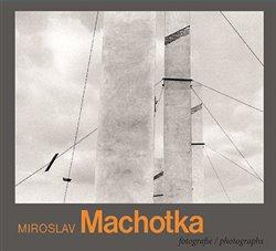 Obálka titulu Miroslav Machotka