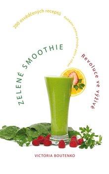 Obálka titulu Zelené smoothie - Revoluce ve výživě