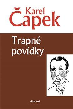 Trapné povídky - Karel Čapek