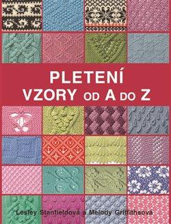 Obálka titulu Pletení - Vzory od A do Z
