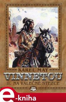 Obálka titulu Vinnetou II. -  Na válečné stezce