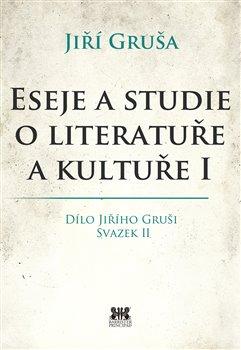 Obálka titulu Eseje a studie o literatuře a kultuře I