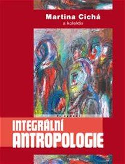 Obálka titulu Integrální antropologie