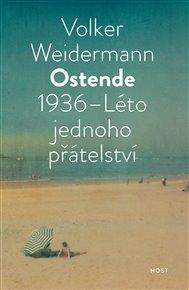 Ostende 1936 - Léto přátelství