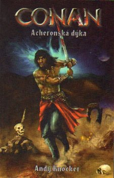 Obálka titulu Conan - Acheronská dýka