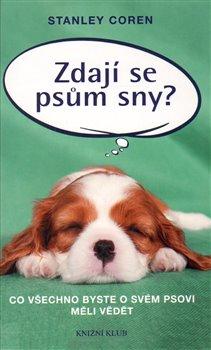 Obálka titulu Zdají se psům sny?