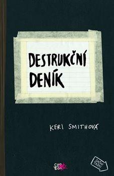 Obálka titulu Destrukční deník