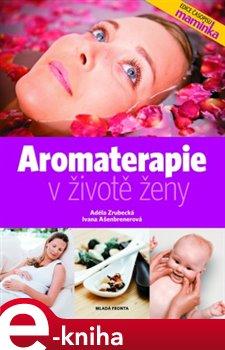 Obálka titulu Aromaterapie v životě ženy