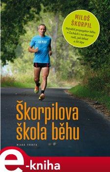 Obálka titulu Škorpilova škola běhu