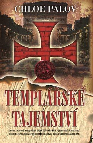 Templářské tajemství - Chloe Palov | Booksquad.ink