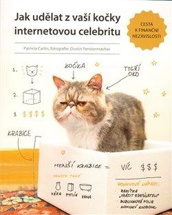 Obálka titulu Jak udělat z vaší kočky internetovou celebritu