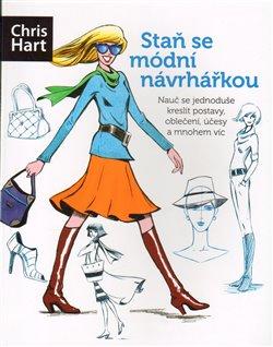 Obálka titulu Staň se módní návrhářkou