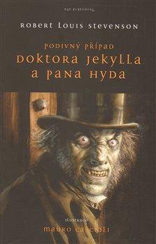 Obálka titulu Podivný případ Dr. Jekylla a pana Hyda