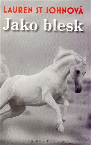 Jako blesk - Lauren St. Johnová   Booksquad.ink