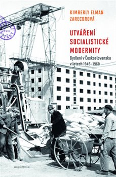 Obálka titulu Utváření socialistické modernity