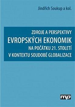 Obálka titulu Zdroje a perspetivy evropských ekonomik