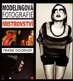 Obálka titulu Modelingová fotografie – mistrovství