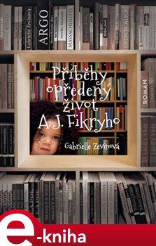 Obálka titulu Příběhy opředený život A. J. Fikryho