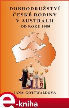 Obálka titulu Dobrodružství české rodiny v Austrálii