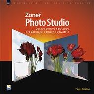 Zoner Photo Studio – úpravy snímků a postupy pro začínající i zkušené uživatele