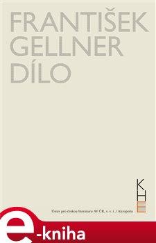 Obálka titulu František Gellner Dílo - Svazek I (1894-1908) a II (1909-1914)