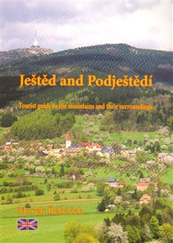 Obálka titulu Ještěd and Podještědí - Tourist guide to the mountains and their surroundings