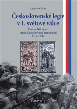 Obálka titulu Československé legie v 1. světové válce