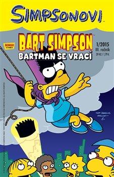 Obálka titulu Bart Simpson 1/2015: Bartman se vrací