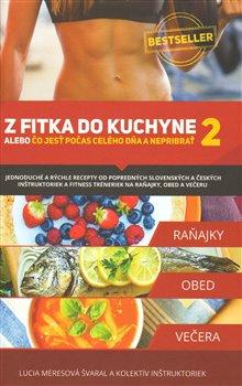Obálka titulu Z fitka do kuchyne 2