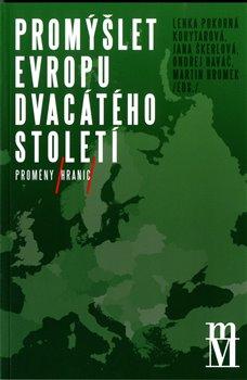 Obálka titulu Promýšlet Evropu dvacátého století II