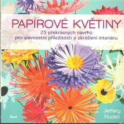 Obálka titulu Papírové květiny