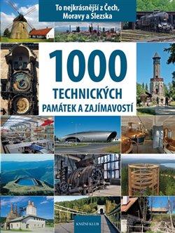 Obálka titulu 1000 technických památek a zajímavostí