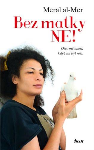 Bez matky ne! - Al-Mer Meral | Booksquad.ink