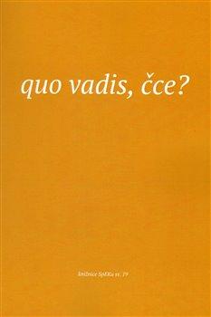 Obálka titulu Quo vadis, čce?