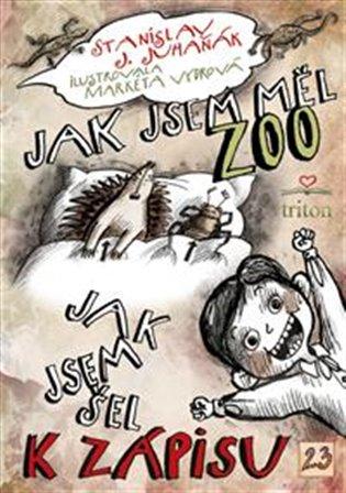 Jak jsem měl ZOO - Stanislav Juhaňák   Booksquad.ink