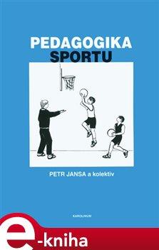 Obálka titulu Pedagogika sportu