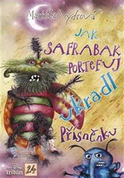 Obálka titulu Jak Safrabak Portefuj ukradl Přísněnku