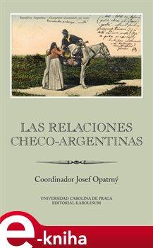 Obálka titulu Las relaciones checo-argentinas