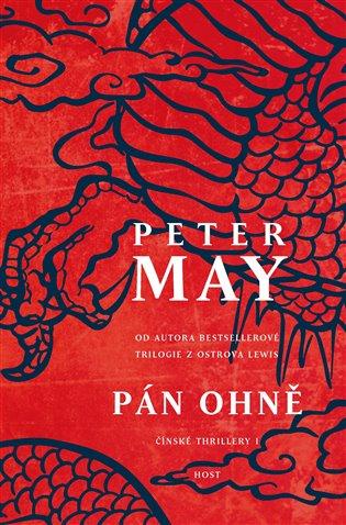 Pán ohně:Čínské thrillery 1 - Peter May | Booksquad.ink