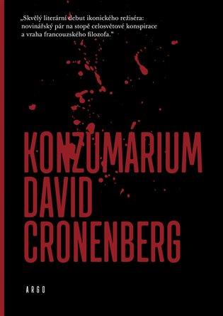Konzumárium - David Cronenberg | Booksquad.ink